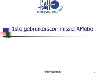 1ste gebruikerscommissie AMobe