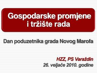HZZ, PS Varaždin 26. veljače 2010. godine