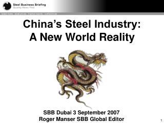SBB Dubai 3 September 2007  Roger Manser  SBB  Global Editor