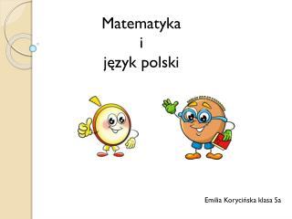 Matematyka i język polski