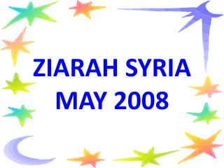 ZIARAH SYRIA      MAY 2008