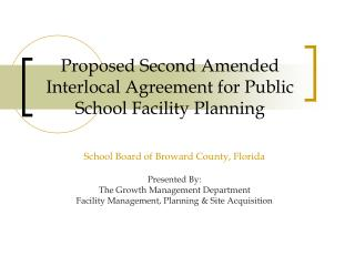 Proposed Second Amended Interlocal Agreement for Public School Facility Planning
