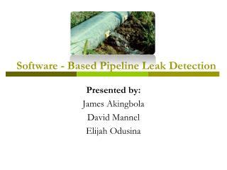 Software - Based Pipeline Leak Detection