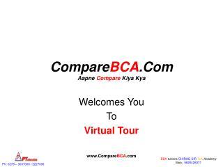 Compare BCA .Com Aapne  Compare  Kiya Kya