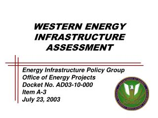 WESTERN ENERGY  INFRASTRUCTURE ASSESSMENT