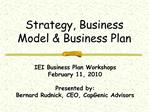 Strategy, Business Model  Business Plan
