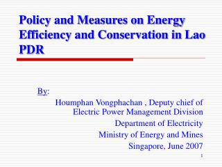 Policy and Measures on Energy Efficiency and Conservation in Lao PDR