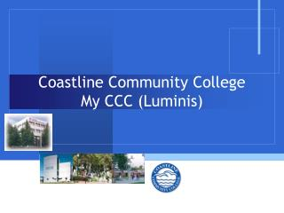 Coastline Community College My CCC (Luminis)