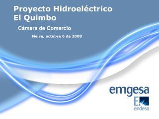 Proyecto Hidroeléctrico El Quimbo