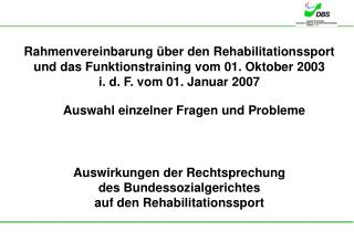 Auswirkungen der Rechtsprechung  des Bundessozialgerichtes  auf den Rehabilitationssport