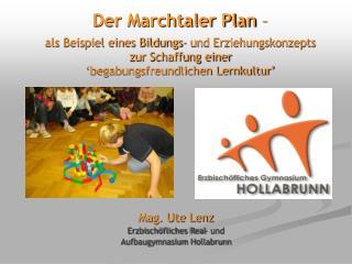 Mag. Ute Lenz Erzbischöfliches Real- und  Aufbaugymnasium Hollabrunn