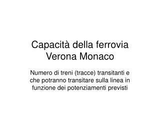 Capacità della ferrovia Verona Monaco