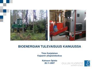 Bioenergiapotentiaali Kainuussa Puuenergia 1 240 GWh/a (620 000 k-m 3 /v), joka koostuu