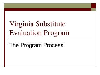 Virginia Substitute Evaluation Program