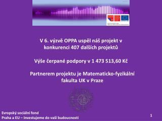 Evropský sociální fond Praha a EU – Investujeme do vaší budoucnosti