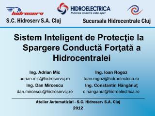 Sistem Inteligent de Protecţie la Spargere Conductă Forţată a Hidrocentralei