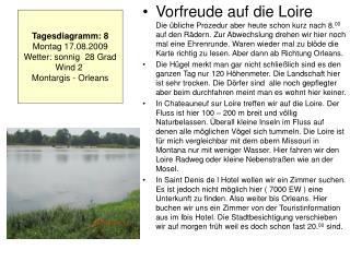 Tagesdiagramm: 8 Montag 17.08.2009 Wetter: sonnig  28 Grad Wind 2  Montargis - Orleans