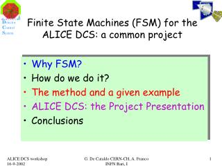 Finite State Machines (FSM) for the ALICE DCS: a common project