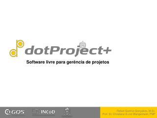 Software livre para ger�ncia de projetos