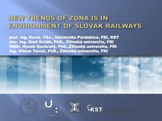 New Trends of ZONA IS in Environment of Slovak Railways