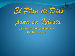 El Plan de Dios para su Iglesia