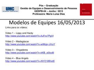 Modelos de Equipes 16/05/2013