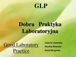GLP Dobra   Praktyka  Laboratoryjna