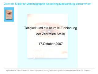 Zentrale Stelle f�r Mammographie-Screening Mecklenburg-Vorpommern