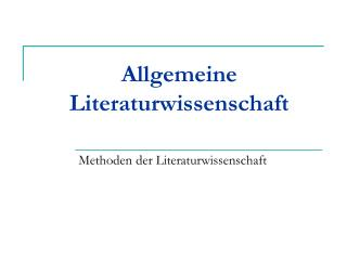 Allgemeine Literaturwissenschaft
