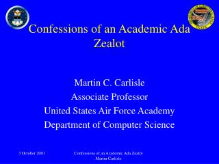 Confessions of an Academic Ada Zealot
