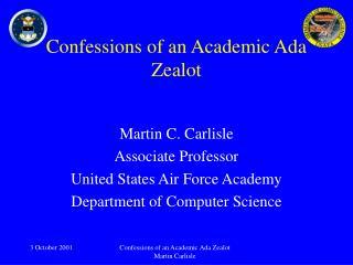 Confessions of an Academic Ada Zealot