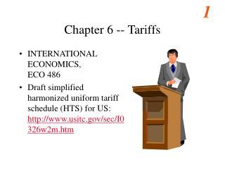 Chapter 6 -- Tariffs