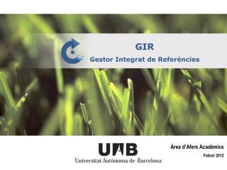 GIR Gestor Integrat de Referències
