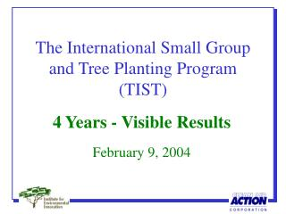 The International Small Group and Tree Planting Program (TIST)