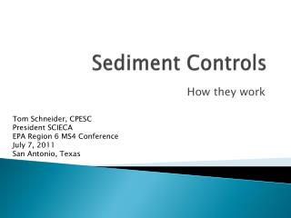 Sediment Controls