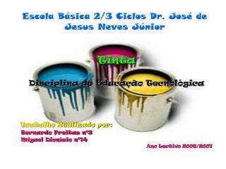 Escola Básica 2/3 Ciclos Dr. José de Jesus Neves Júnior