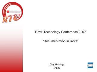 "Revit Technology Conference 2007 ""Documentation in Revit"""