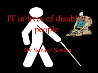 IT in lives of disabled people