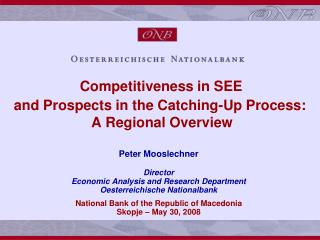 Competitiveness in SEE and Prospects in the Catching-Up Process:  A Regional Overview