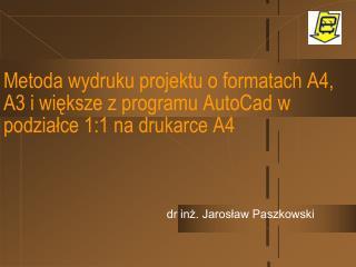 dr inż. Jarosław Paszkowski