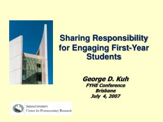 Sharing Responsibility  for Engaging First-Year Students
