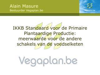 Alain Masure Bestuurder Vegaplan.be