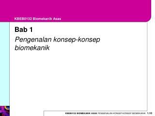KBEB0132 Biomekanik Asas