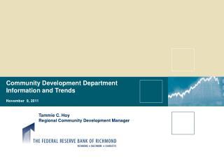 Community Development Department Information and Trends November  9, 2011