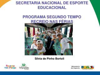 Silvia de Pinho Bortoli