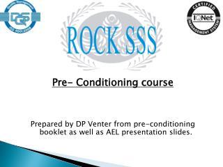 Pre-  Conditioning course