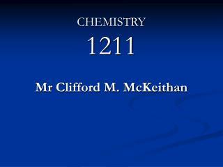 CHEMISTRY 1211