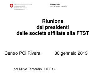 Riunione  dei presidenti  delle società affiliate alla FTST