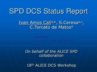 SPD DCS Status Report