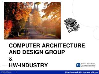 computer architecture and design group  &  HW-INDUSTRY